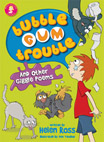 Cover of 'Bubble Gum Trouble'.  Illustrated by Dee Texidor