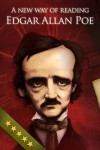 Edgar Allan Poe A New way of reading